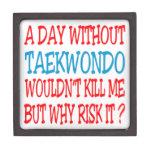 Un día sin el Taekwondo no me mataría pero porqué Caja De Joyas De Calidad
