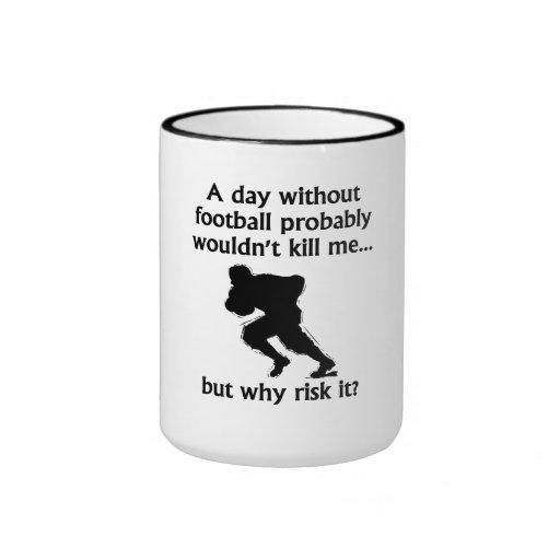 Un día sin fútbol taza