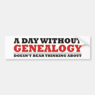 Un día sin genealogía pegatina para auto