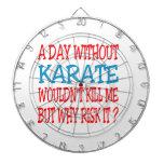 Un día sin karate no me mataría tabla dardos