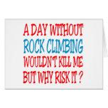 Un día sin la escalada no mataría me sino a W Felicitacion