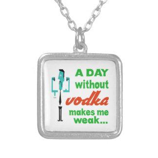 Un día sin la vodka me hace débil. grimpolas personalizadas