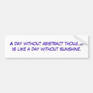 Un día sin pensamiento abstracto es como los wi de pegatina para auto
