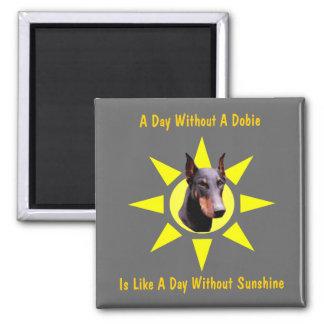 Un día sin un imán divertido del perro del Doberma
