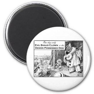 Un día solamente: Payaso malvado del banjo Imán Redondo 5 Cm