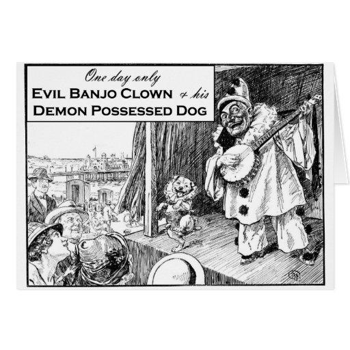 Un día solamente: Payaso malvado del banjo Felicitación