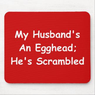 Un Egghead de mi marido; Él ha revuelto Tapetes De Ratones