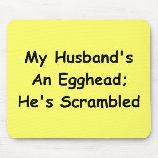 Un Egghead de mi marido; Él ha revuelto Tapete De Ratón