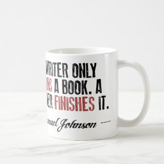 Un escritor comienza solamente un libro. Un lector Taza