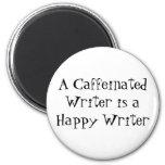 Un escritor de Caffeinated es escritor feliz Imán De Frigorifico