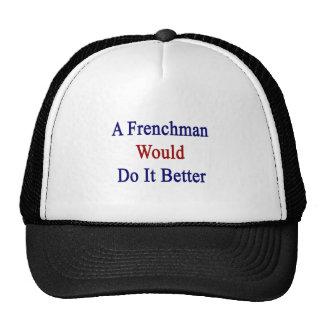 Un francés lo haría mejor gorras de camionero
