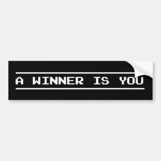 Un ganador es usted etiqueta de parachoque