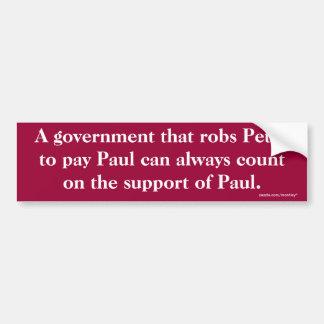 Un gobierno que roba a Peter para pagar el paracho Pegatina De Parachoque