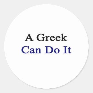 Un Griego puede hacerlo Pegatina Redonda