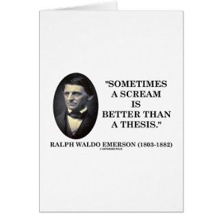 Un grito es a veces mejor que una tesis Emerson Felicitacion