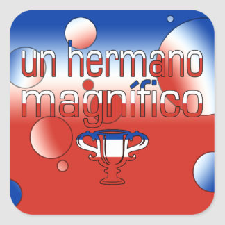 Un Hermano Magnífico Chile Flag Colors Pop Art Square Sticker