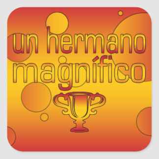 Un Hermano Magnífico Spain Flag Colors Pop Art Square Sticker