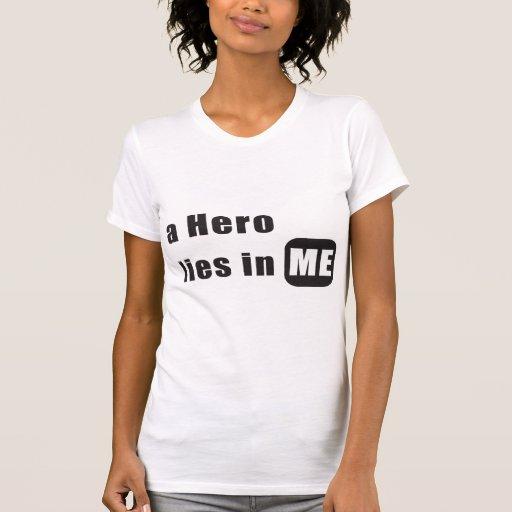 Un héroe miente en mí camisetas