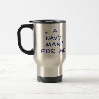 Un hombre de marina de guerra para mí taza térmica
