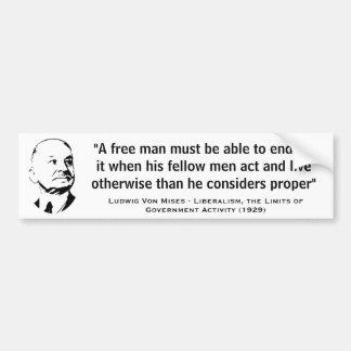 Un hombre libre debe poder aguantar a Ludwig von M Etiqueta De Parachoque