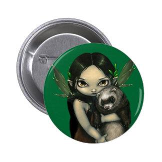 """""""Un hurón y su"""" botón de hadas Pins"""