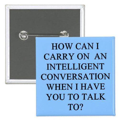 un insulto divertido de la conversación pins