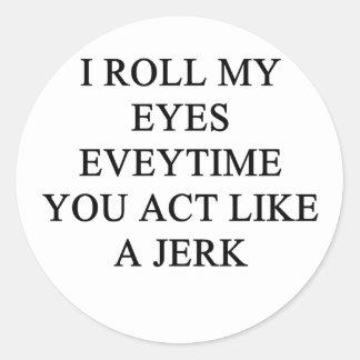 un insulto divertido pegatina redonda