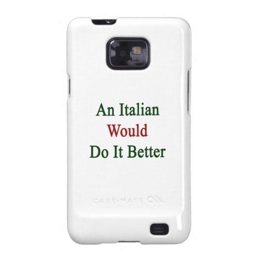 Un italiano lo haría mejor samsung galaxy SII fundas
