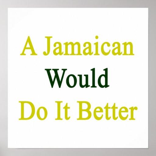 Un jamaicano lo haría mejor póster