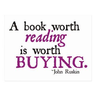 Un libro digno de la lectura vale el comprar postal