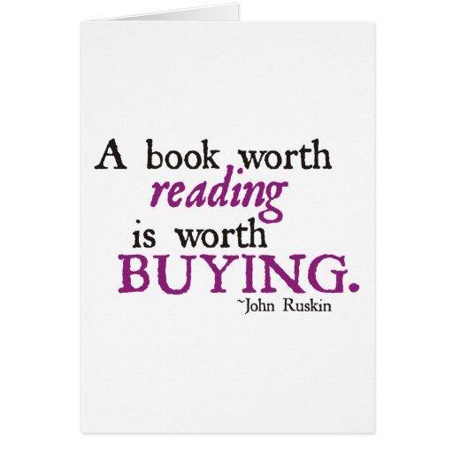 Un libro digno de la lectura vale el comprar tarjeton
