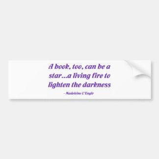 Un libro, también, puede ser una estrella etiqueta de parachoque