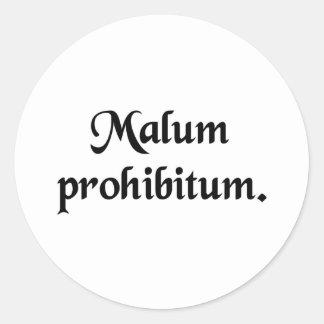 Un mal prohibido pegatina redonda