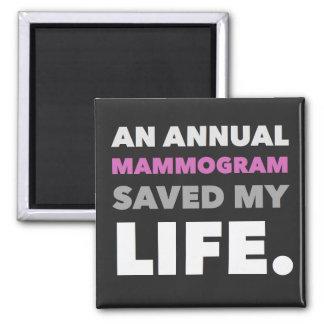 Un mamograma ahorró mi vida imán cuadrado