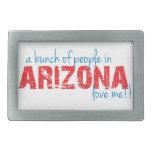 ¡Un manojo de gente en Arizona me ama!! Hebilla Cinturón Rectangular