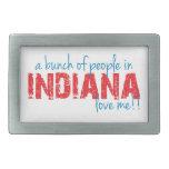 ¡Un manojo de gente en Indiana me ama!! Hebilla De Cinturon Rectangular