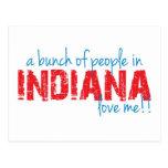 ¡Un manojo de gente en Indiana me ama!! Tarjetas Postales