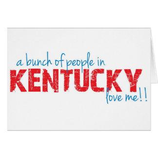¡Un manojo de gente en Kentucky me ama!! Tarjeta De Felicitación