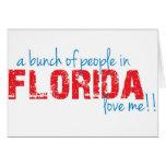 ¡Un manojo de gente en la Florida me ama!! Felicitación