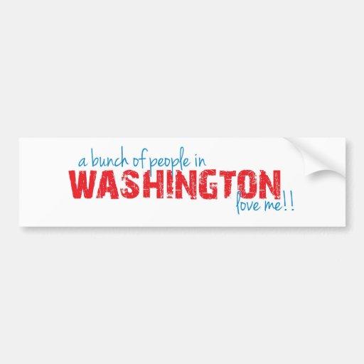 ¡Un manojo de gente en Washington me ama!! Pegatina Para Auto