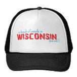 ¡Un manojo de gente en Wisconsin me ama!! Gorras De Camionero