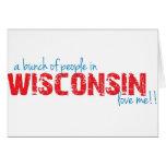 ¡Un manojo de gente en Wisconsin me ama!! Felicitacion