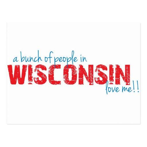 ¡Un manojo de gente en Wisconsin me ama!! Tarjeta Postal