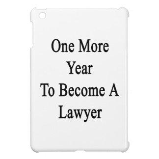 Un más año a hacer un abogado
