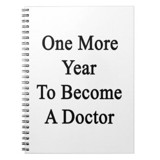 Un más año a hacer un doctor cuaderno