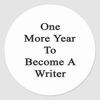 Un más año a hacer un escritor pegatina redonda