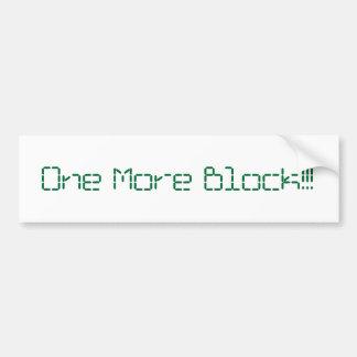 Un más bloque Bumpersticker Pegatina Para Auto