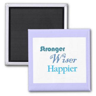 Un más feliz más sabio más fuerte - imán de motiva