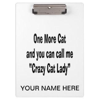 un más gato y usted pueden llamarme señora loca de