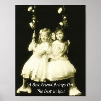 Un mejor amigo pone en evidencia el mejor en usted póster